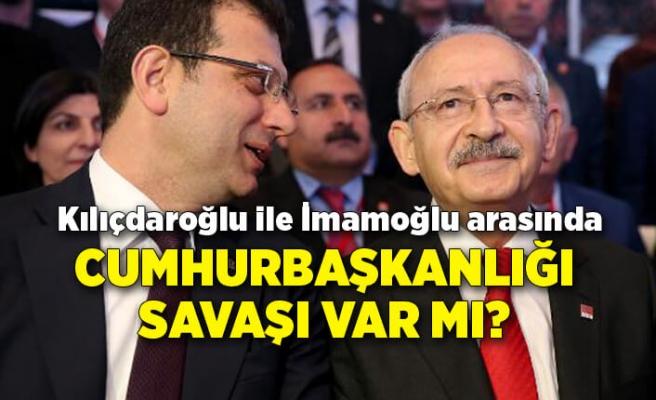 Kılıçdaroğlu ile İmamoğlu arasında cumhurbaşkanlığı savaşı var mı?