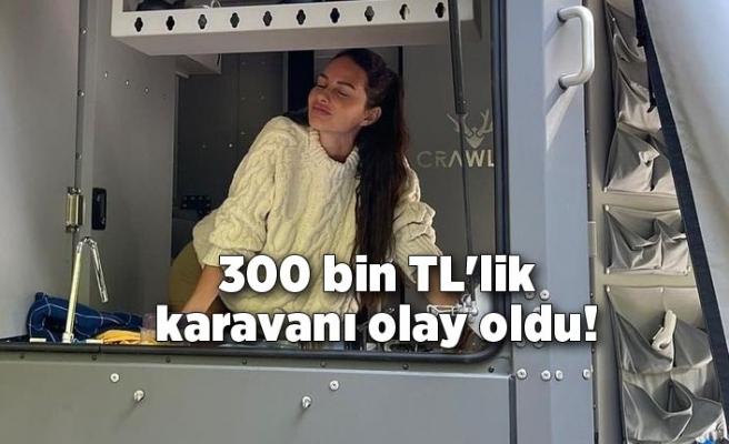 300 bin TL'lik karavanı olay oldu!