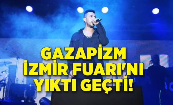 Gazapizm İzmir Fuarı'nı salladı!