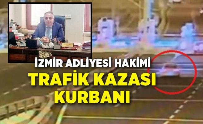 İzmir Adliyesi hakimi, kazada öldü