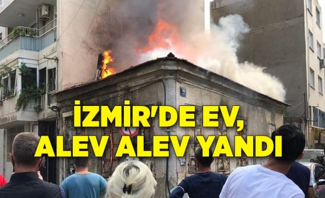 İzmir'de metruk ev, alev alev yandı