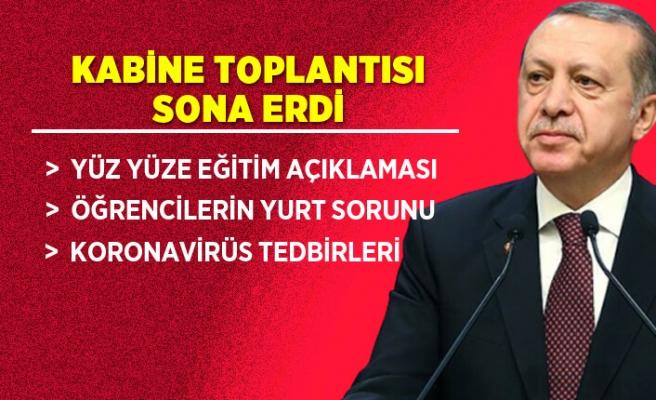 Kabine Toplantısı sona erdi! Erdoğan'dan öğrencilere yurt tepkisi
