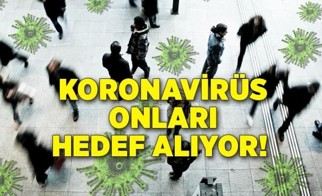 Koronavirüs onları hedef alıyor! Oxford Üniversitesi açıkladı