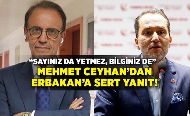 Prof. Dr. Ceyhan'dan Fatih Erbakan'a yanıt