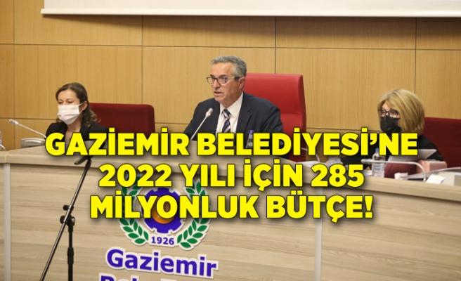 Gaziemir Belediyesi'ne 2022 yılı için 285 milyonluk bütçe!