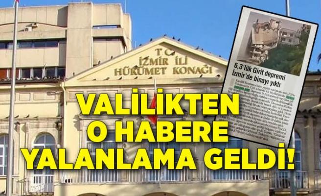 İzmir Valiliği'nden o habere yalanlama geldi!