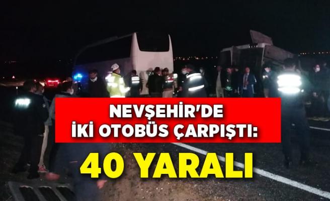 Nevşehir'de iki otobüs çarpıştı: 40 yaralı