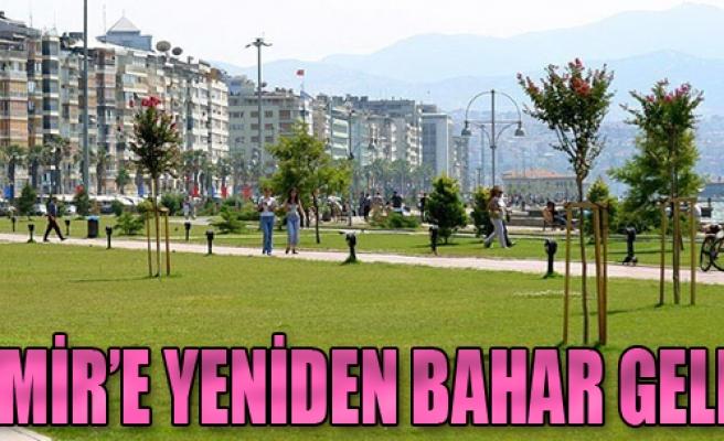 İzmir'e Yeniden Bahar Geldi