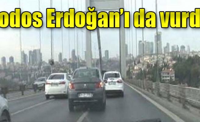 Lodos Cumhurbaşkanı Erdoğan'ı da Vurdu!