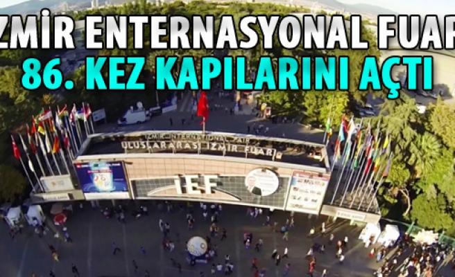 İzmir Enternasyonal Fuarı 86. Kez Kapılarını Açtı
