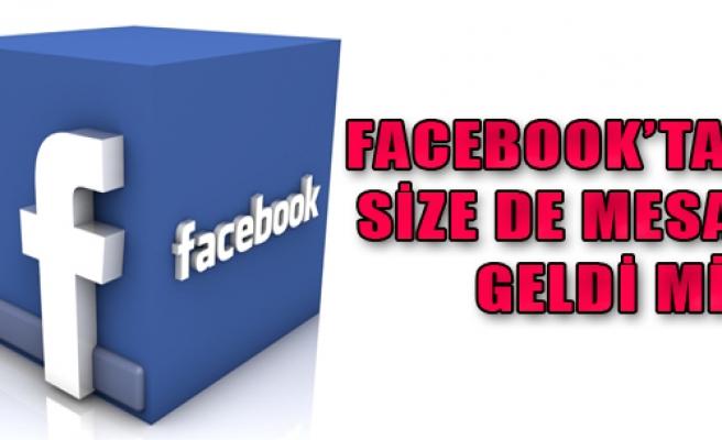 Facebook'tan Size de Mesaj Geldi mi?