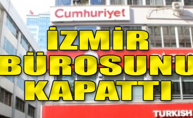 İzmir Bürosunu Kapattı