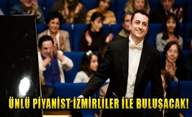 İzmirliler İle Buluşacak!