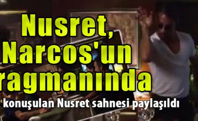 Nusret, Narcos'un Fragmanında