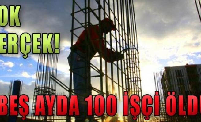 Gökdelen İnşaatlarında 100 İşçi Öldü