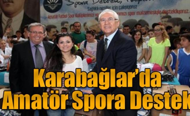 Karabağlar'da Amatör Spora Destek