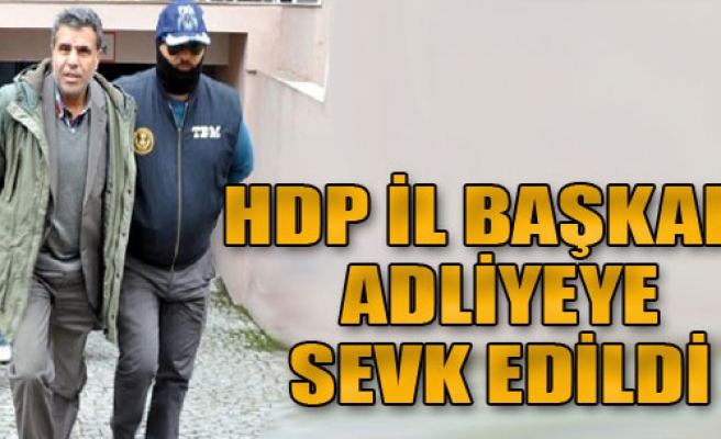 HDP İzmir İl Başkanı Adliyeye Sevk Edildi