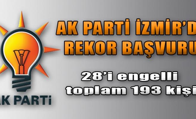AK Parti İzmir'de Rekor Başvuru