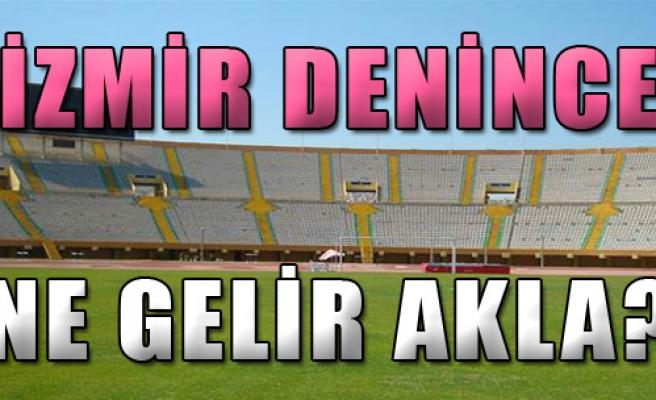 İzmir Denince Ne Gelir Akla?