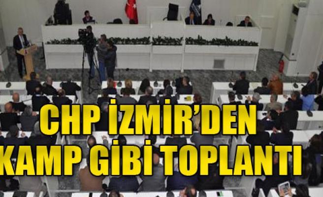 CHP İzmir Örgütü Toplandı