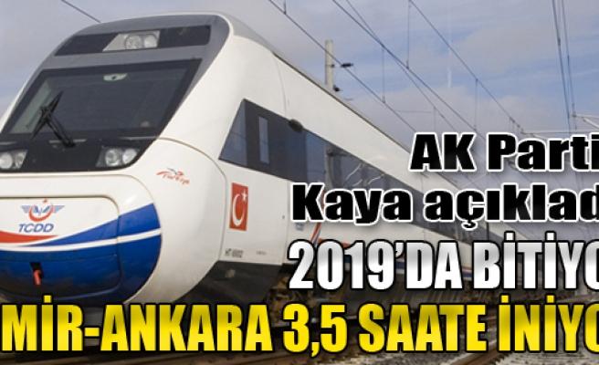 2019'da Bitiyor, İzmir-Ankara Komşu Kapısı Oluyor