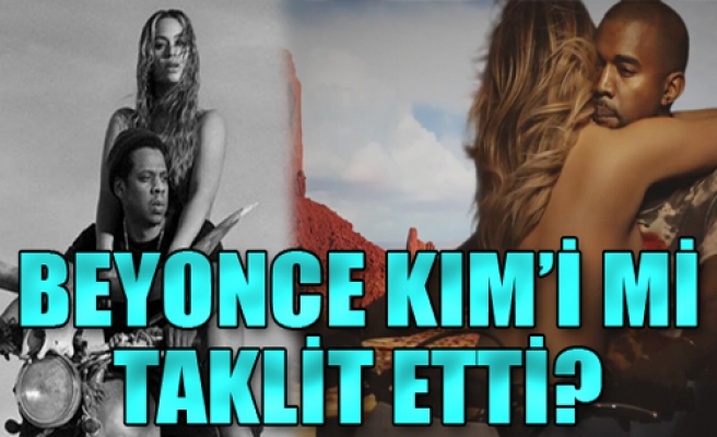 Beyonce, Kim Kardashian'ı taklit etti