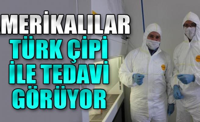 Amerikalılar Türk Çipi İle Tedavi Görüyor