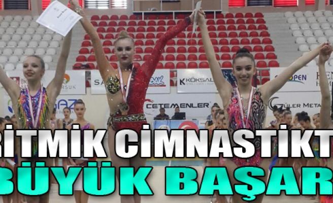 Ritmik Cimnastikte Büyük Başarı