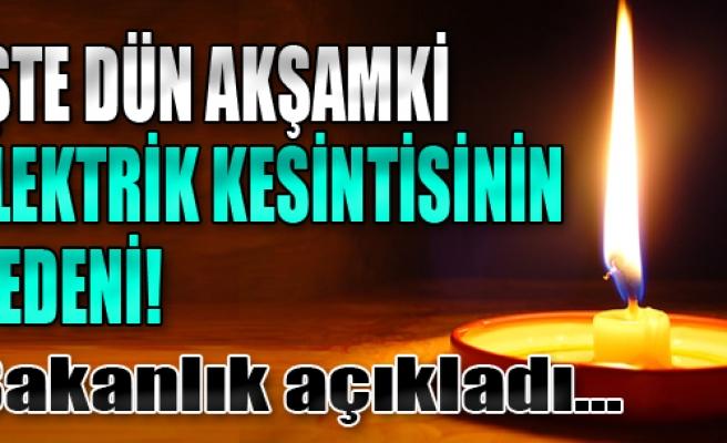 Dün Akşam Türkiye'de Elektrikler Kesildi