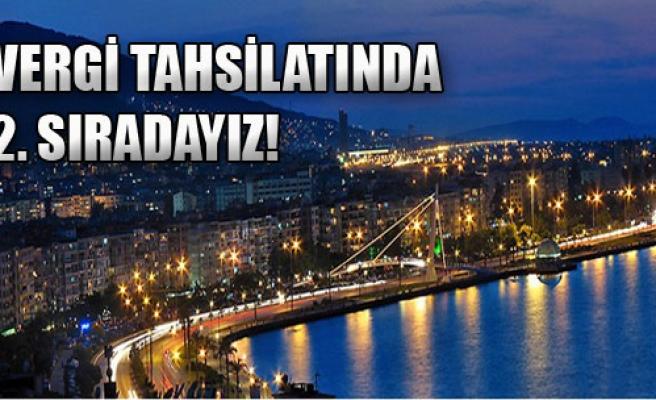 İzmir Vergi Tahsilatında 2'inci Sırada!