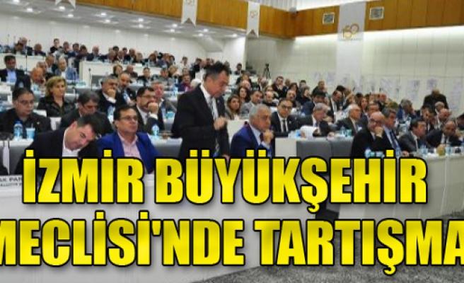 İzmir büyükşehir meclisi itirazları görüştü