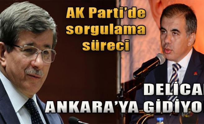 Delican Ankara'ya Gidiyor