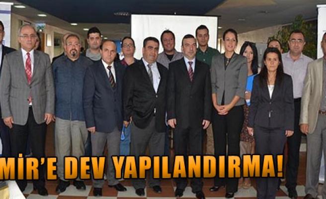 İzmir'e Dev Yapılandırma!