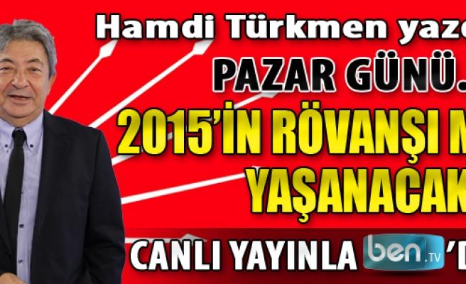 Pazar Günü... CHP'de 2015'in Rövanşı mı Yaşanacak?