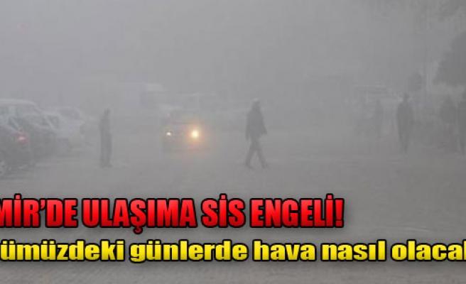 İzmir'de Ulaşıma Sis Engeli