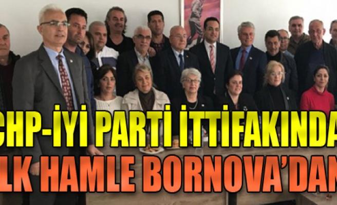 CHP-İYİ Parti ittifakında ilk hamle Bornova'dan!
