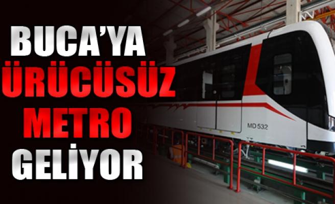 Buca'ya 'Sürücüsüz Metro' Geliyor