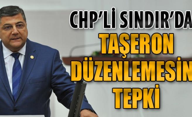 CHP'li Sındır'dan Taşeron Düzenlemesine Tepki