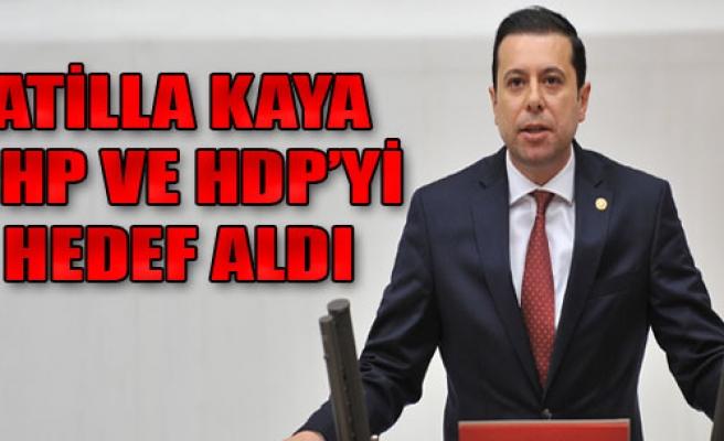 CHP ve HDP'yi Bombaladı