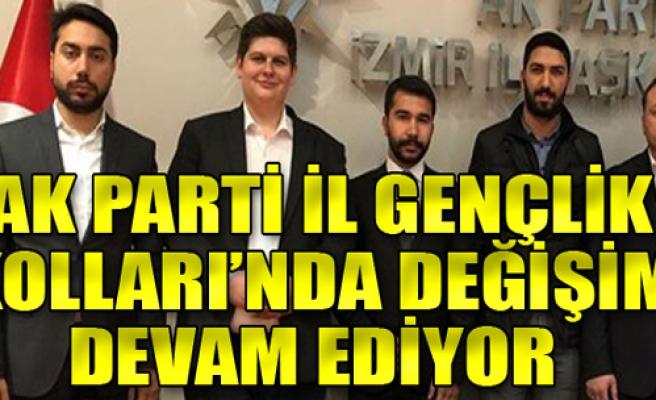 AK Parti İzmir İl Gençlik Kolları'nda değişim devam ediyor