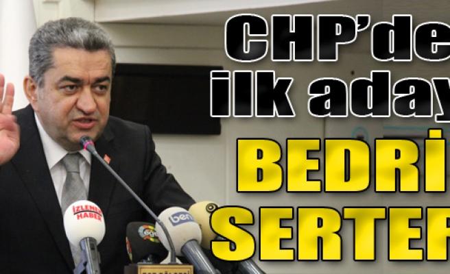CHP'de İlk Aday Serter