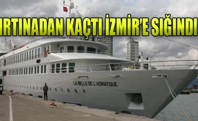 İzmir Limanına Sığındı!