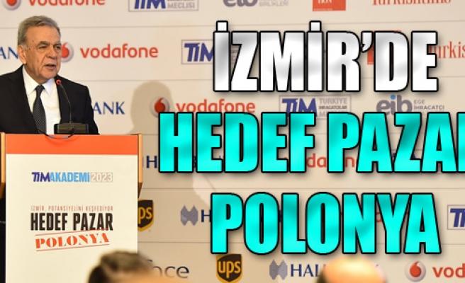 İzmir'de Hedef Pazar Polonya