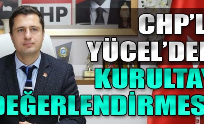 CHP İzmir'den Kurultay Değerlendirmesi