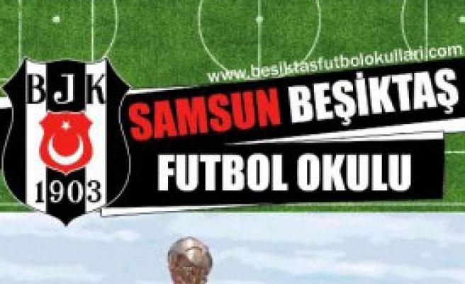 Samsun'a, Beşiktaş Futbol Okulu Açılıyor