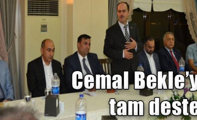 Cemal Bekle'ye Tam Destek