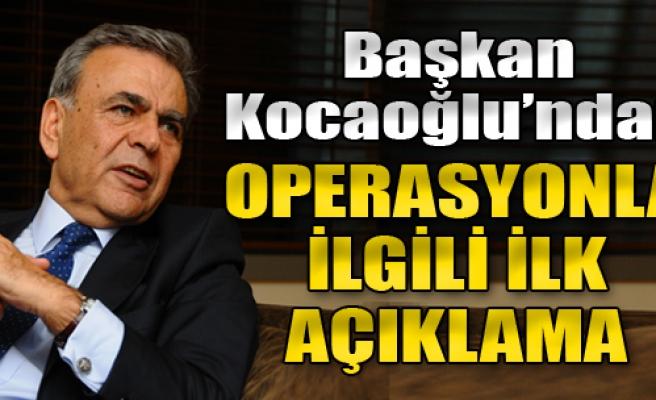 Başkan Kocaoğlu, FETÖ Operasyonuyla İlgili Konuştu
