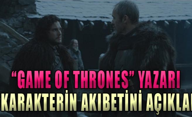 Game of Thrones Yazarı O Karakterin Akıbetini Açıkladı