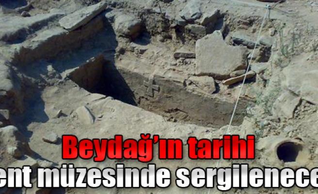 Beydağ'ın Tarihi Kent Müzesinde Sergilenecek