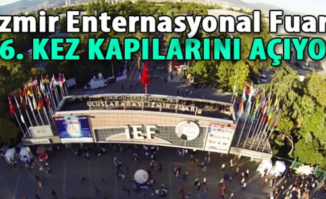 İzmir Enternasyonal Fuarı 86. Kez Kapılarını Açıyor